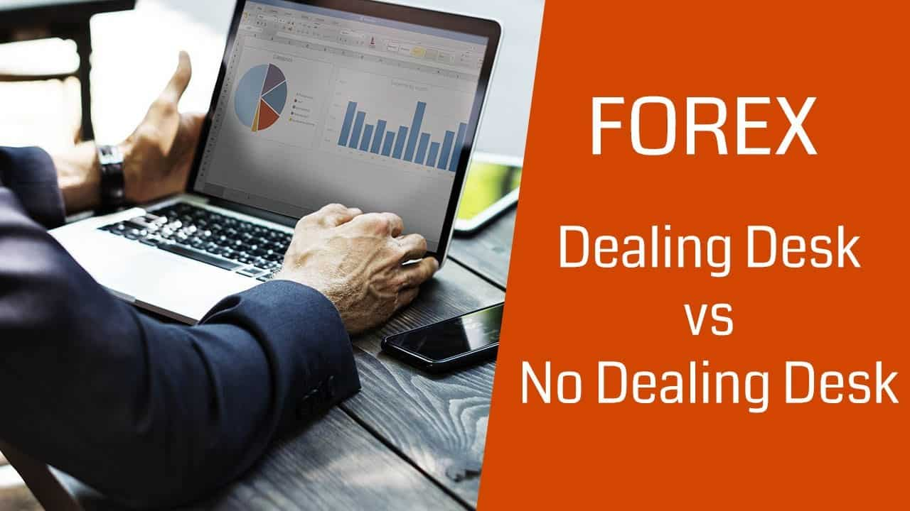 You are currently viewing Different Types of Forex Broker : Dealing Desk and No Dealing Desk