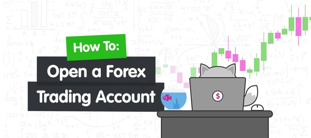 You are currently viewing How to Open a Forex Trading Account