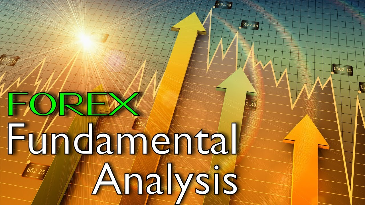 You are currently viewing Forex Trading Analysis : Fundamental Analysis