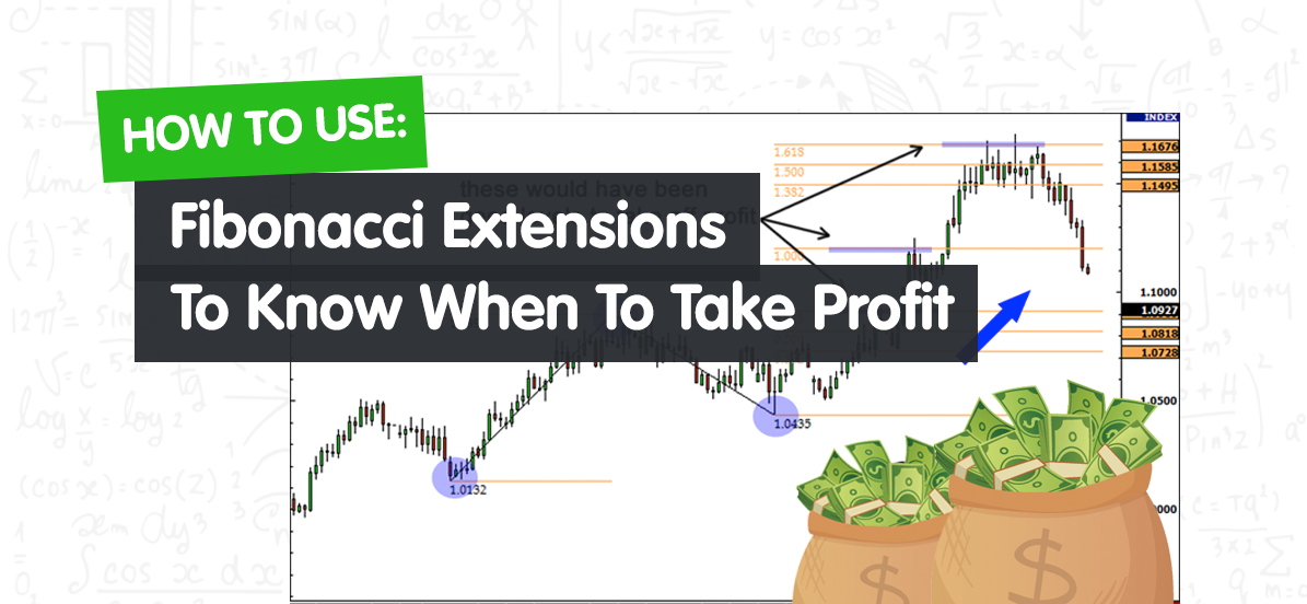 You are currently viewing How to Use Fibonacci Extensions to Know When to Take Profit